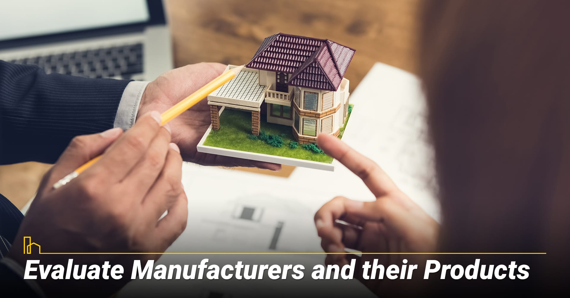 Evaluate Manufacturers and their Products, do your own evaluation