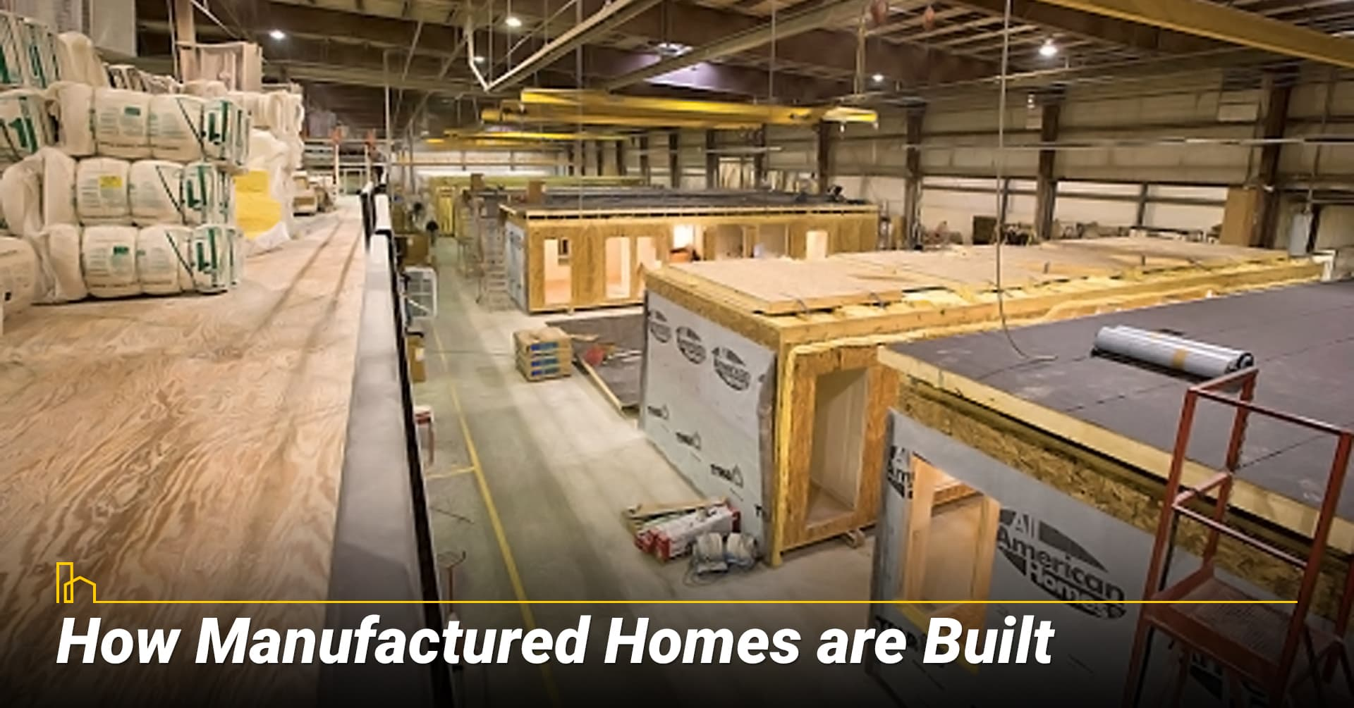 How Manufactured Homes are Built, build manufactured home