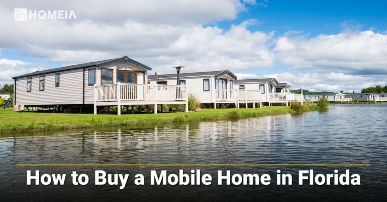 8 Key Steps to Buy a Mobile Home in Florida