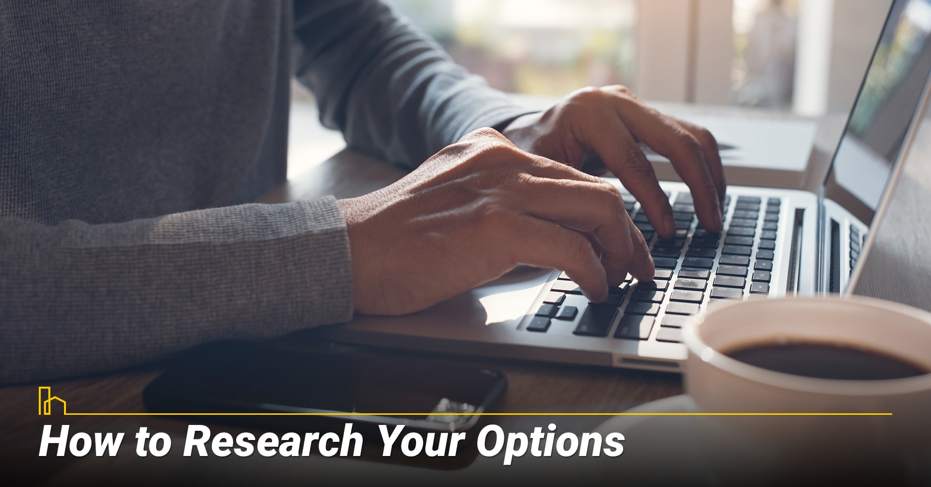 How to Research Your Options, do your own research
