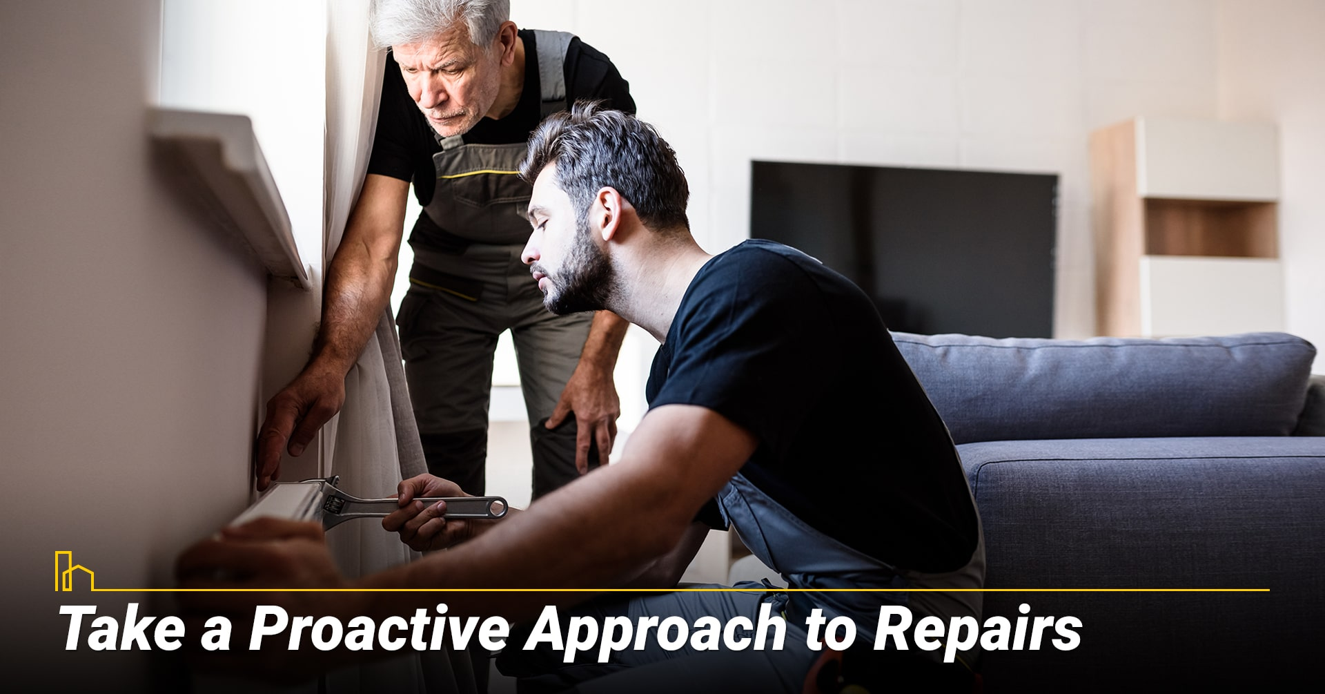 Take a Proactive Approach to Repairs, stay on top of your repair works
