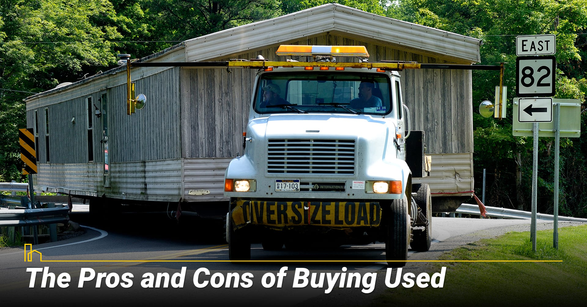 The Pros and Cons of Buying Used, things to consider when buying a used manufactured home