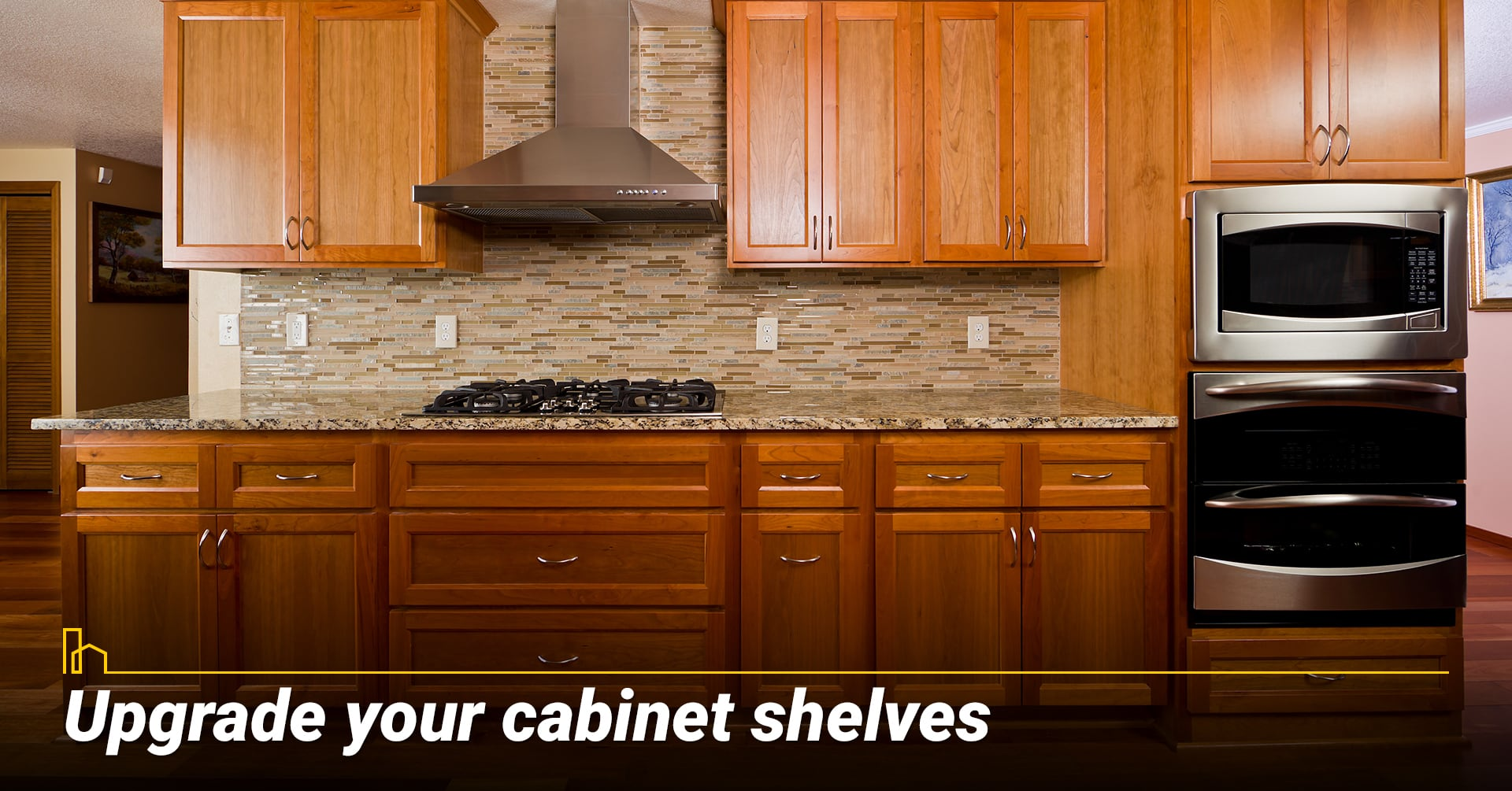 Upgrade your cabinet shelves, upgrade your kitchen