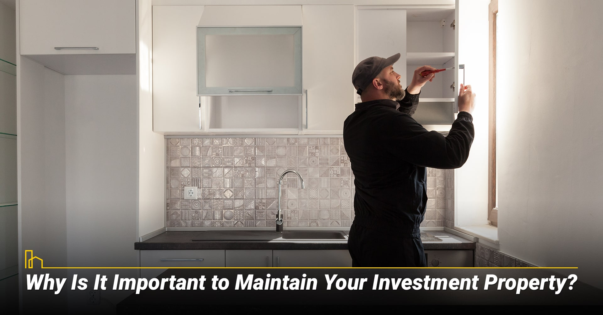 Why Is It Important to Maintain Your Investment Property? Reasons to maintain your investment property