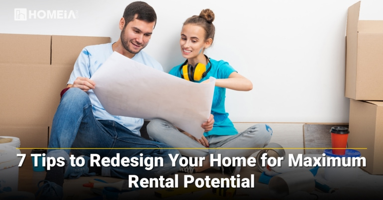 7 Tips to Redesign Your Home for Maximum Rental Potential