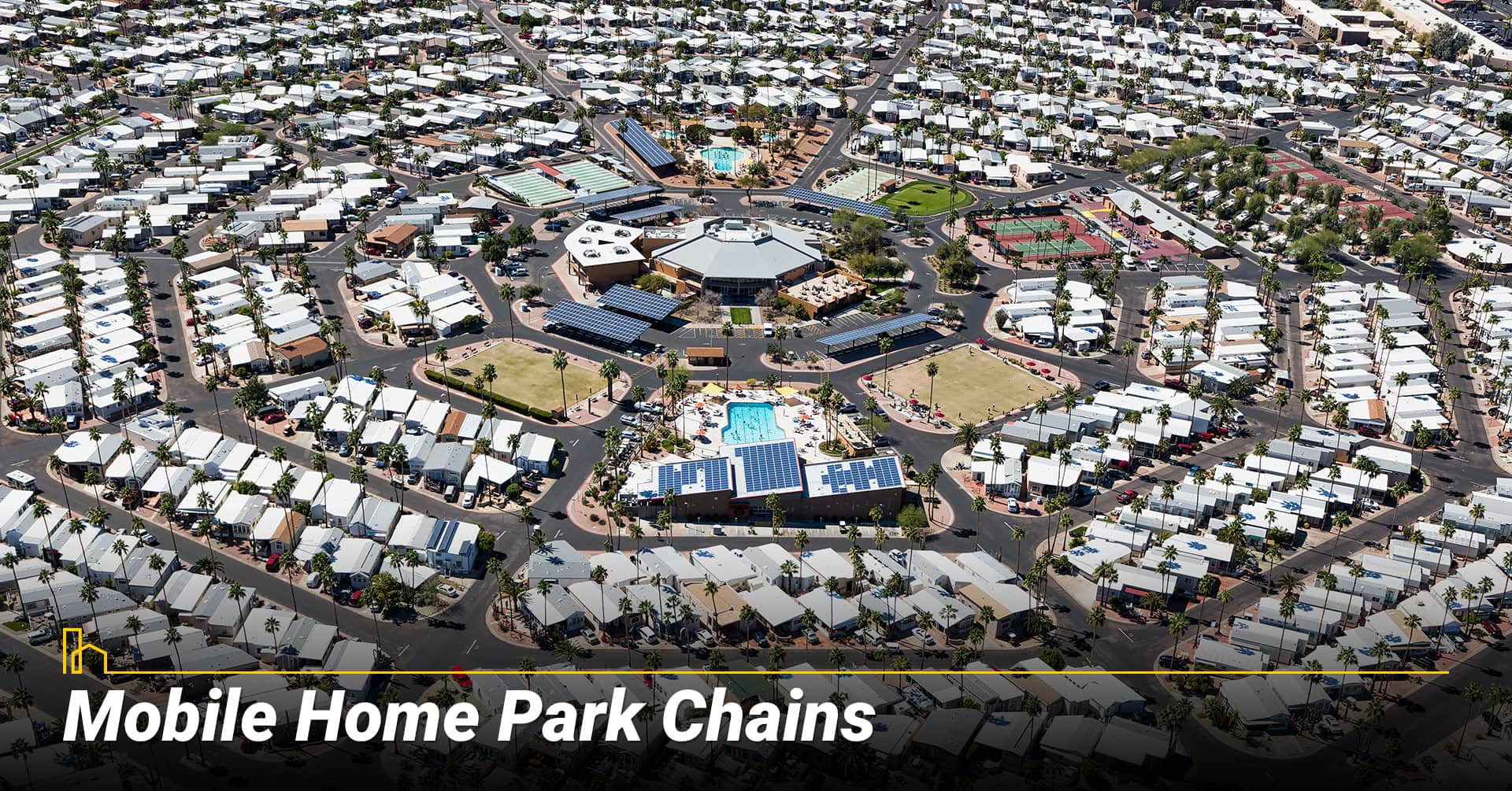 Mobile Home Park Chains, mobile home communities