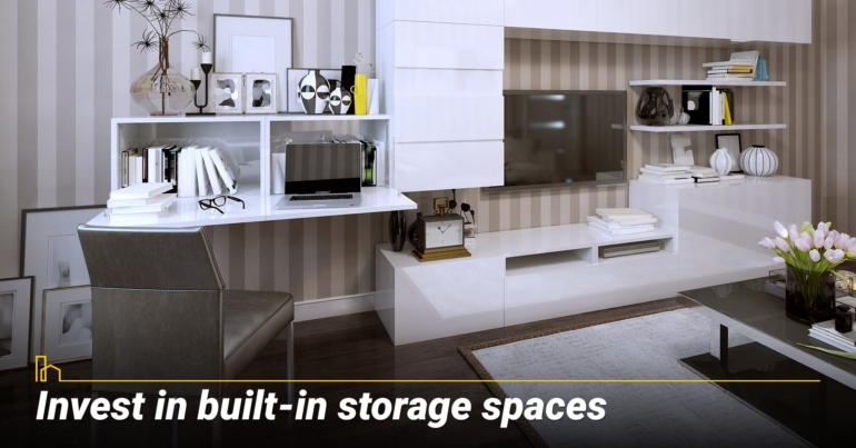 Invest in built-in storage spaces