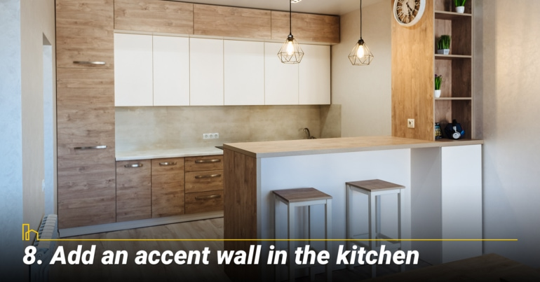 Add an accent wall in the kitchen