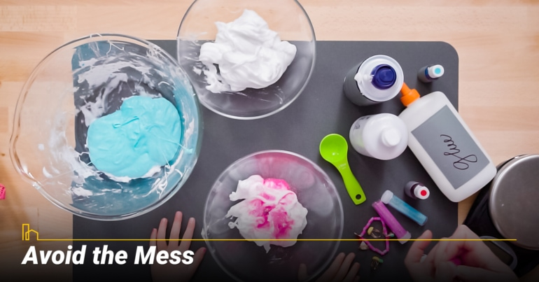 Avoid the Mess