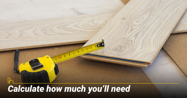 Calculate how much you'll need
