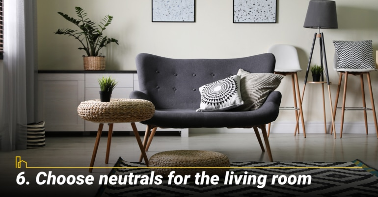 Choose neutrals for the living room