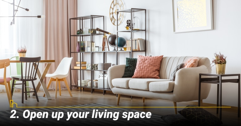 Open up your living space
