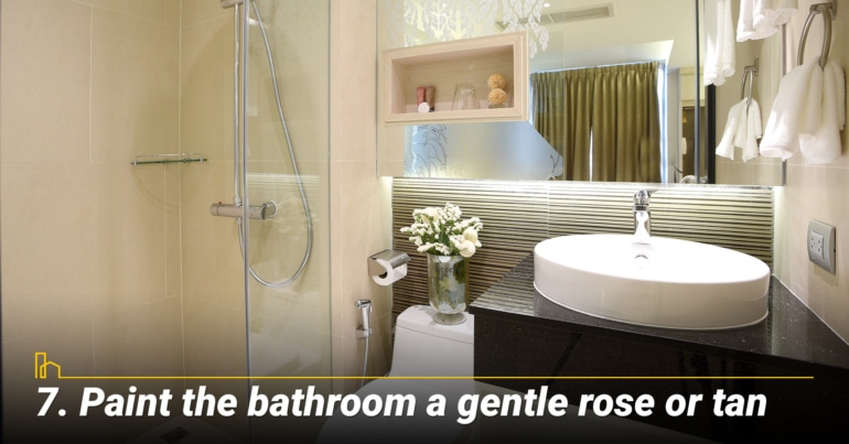 Paint the bathroom a gentle rose or tan