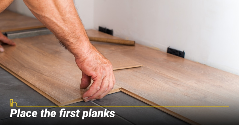 Place the first planks