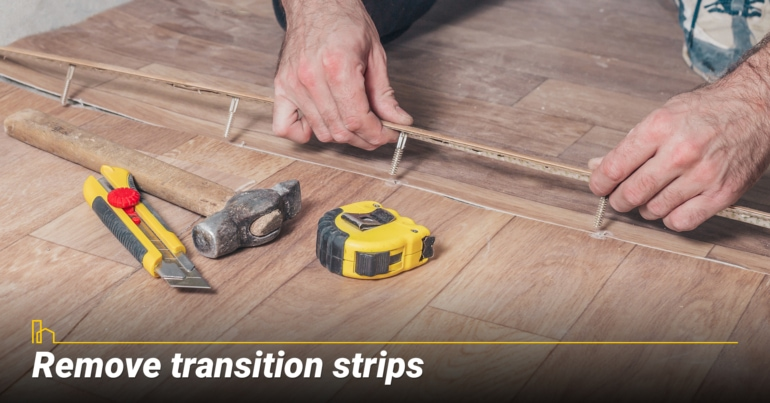 Remove transition strips