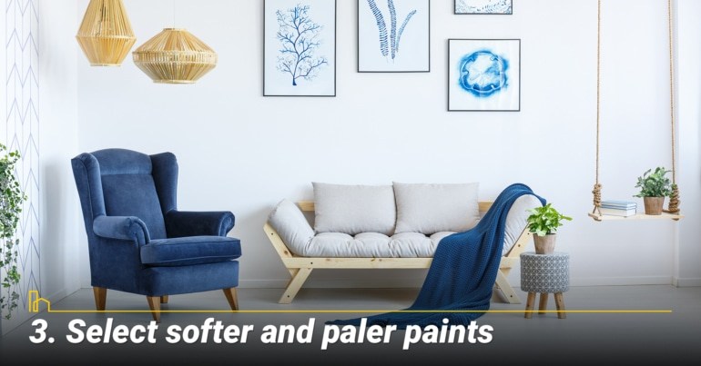 Select softer and paler paints