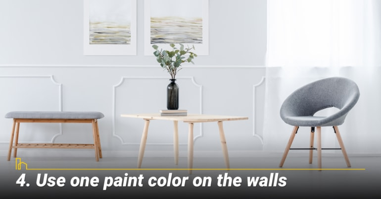 Use one paint color on the walls