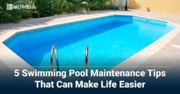 5 Swimming Pool Maintenance Tips That Can Make Life Easier