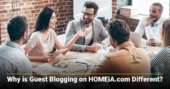 Why is Guest Blogging on HOMEiA.com Different?
