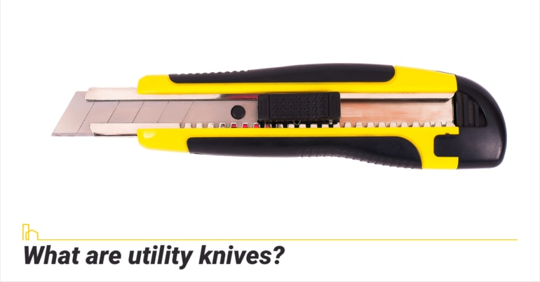 What are utility knives?