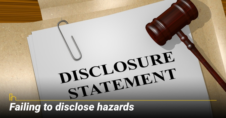 Failing to disclose hazards