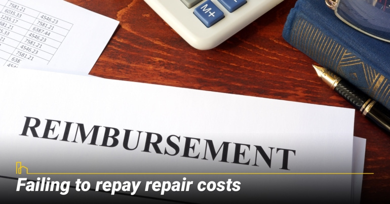 Failing to repay repair costs