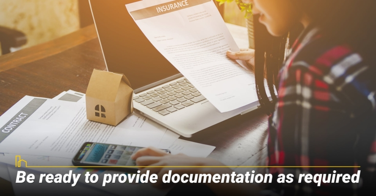 Be ready to provide documentation as required