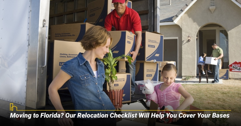 Moving to Florida? Our Relocation Checklist Will Help You Cover Your Bases