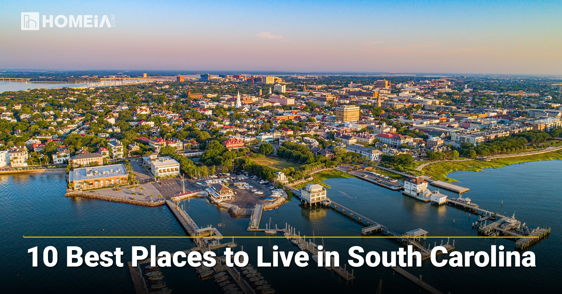 10 Best Places to Live in South Carolina 2021