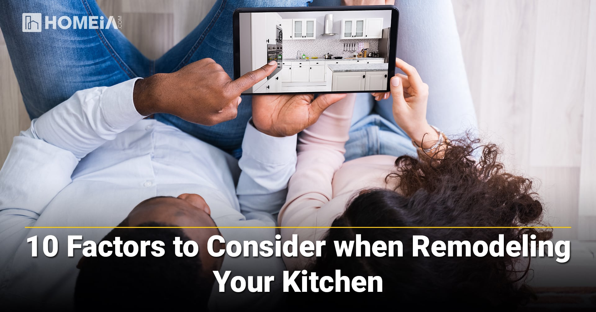 10 Factors to Consider when Remodeling Your Kitchen