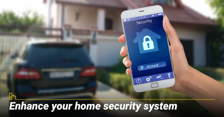 Enhance your home security system.