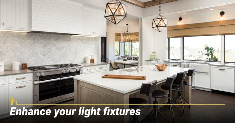 Enhance your light fixtures
