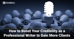 How to Boost Your Credibility as a Professional Writer to Gain More Clients
