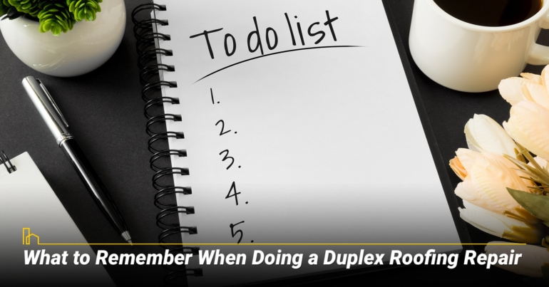 what to remember when doing a duplex
