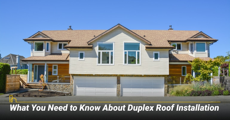 What You Need to Know About Duplex Roof Installation