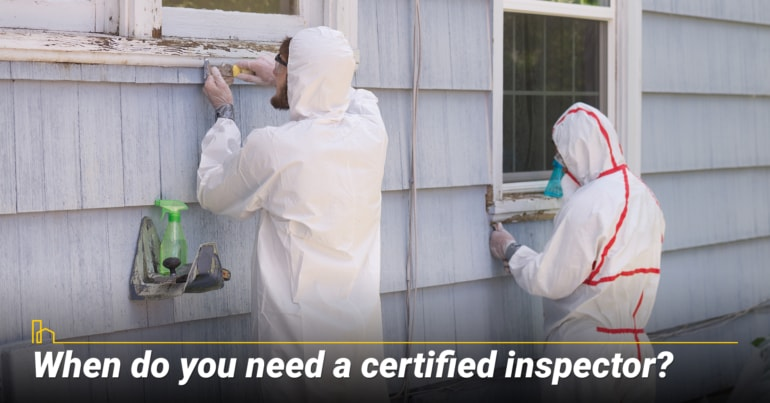 When do you need a certified inspector?