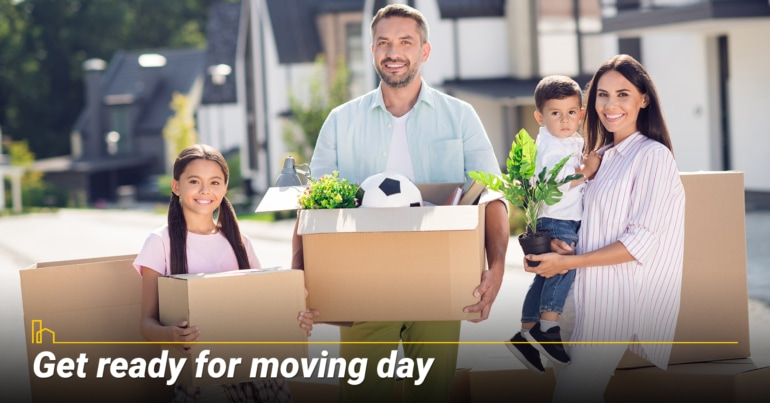 Get ready for moving day