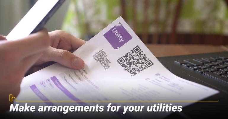 Make arrangements for your utilities