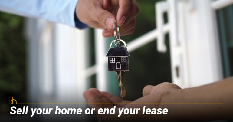 Sell your home or end your lease